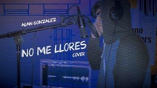 No me Llores - DUKI x Leby (Cover by Alan Gonzalez)
