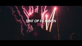 Flora 2017  Tent Op De Haven  Official Aftermovie