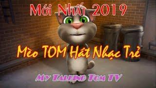 Mèo TOM Cover Nhạc trẻ hay nhất 2019 ♥ Mèo Tom Hát Nhạc Trẻ ♥ Cực dễ thương