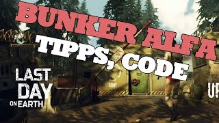 Last Day On Earth Bunker Alfa Tipps, Code [Deutsch / German] - Let's Play