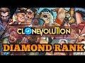 Clone Evolution : DIAMOND RANK PACK OPENING!
