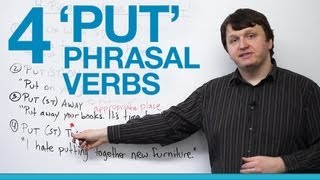 4 Phrasal Verbs with PUT - put up, put on, put away, put together
