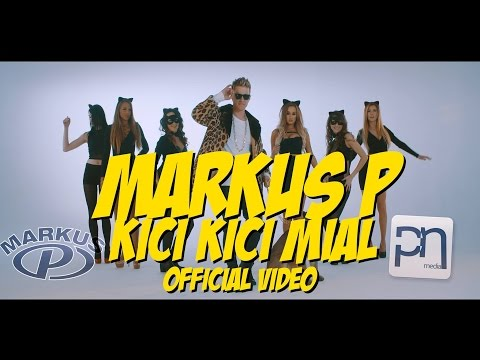 MARKUS P - Kitty Kitty Meow (Official Video)