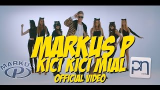 MARKUS P - Kici Kici Miał (Official Video)