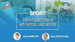 Improving performance with nutrition, sleep and rest