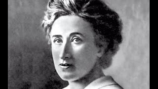 The Revolutionary Ideas of Rosa Luxemburg
