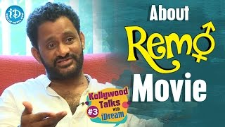 Resul Pookutty About Remo Movie || Kollywood Talks With iDream