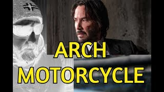 KEANU REEVES - ARCH MOTORCYCLE