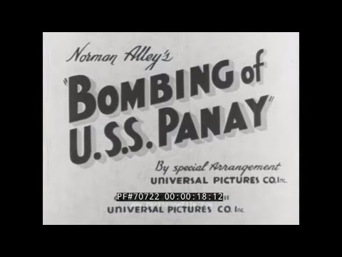 Bombing Of The Gunboat Uss Panay By Japanese Aircraft During Rape Of Nanking 70722 video