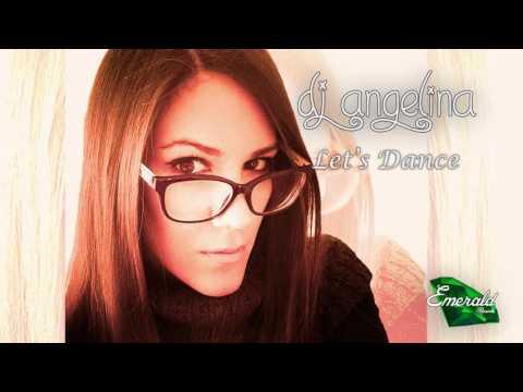 Dj Angelina - Let's Dance (Radio Edit)