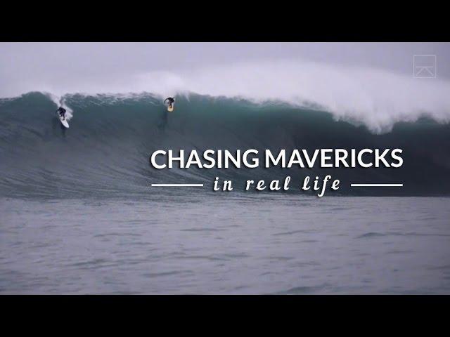 Chasing Mavericks In Real Life