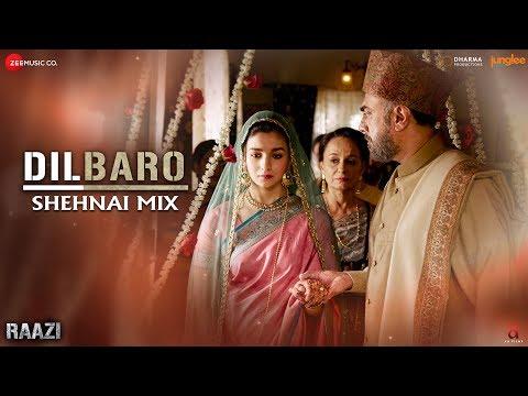 Download Lagu  Dilbaro Shehnai Mix al | Raazi | Yasser Desai & Asees Kaur | Shankar Ehsaan Loy | Gulzar Mp3 Free