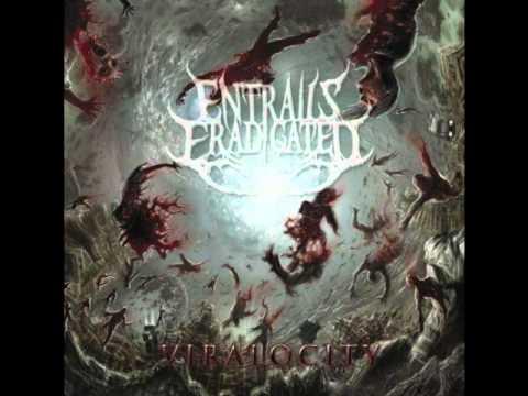Entrails Eradicated - Harnessing Gravitational Endurance