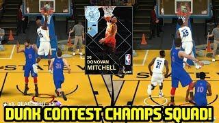 DUNK CONTEST CHAMPS! DIAMOND DONOVAN MITCHELL DUNK SQUAD BUILDER! NBA 2K18 MYTEAM SUPERMAX GAMEPLAY