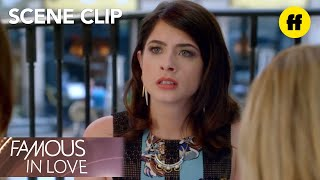 Famous In Love | Season 1 Episode 10: Alexis Gets Fired | Freeform