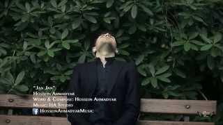 Hossein Ahmadyar - J A N J A N - جان جان - OFFICIAL VIDEO
