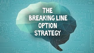 IQ Option The breaking line strategy