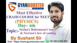 NEET (Day-6) Stefan's Boltzmann's Law & Newton's law of cooling by Sushant Sir