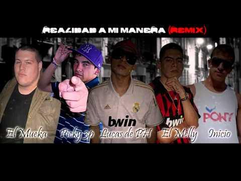 Lucas de PH   Realidad a mi manera Feat Picky 3p, El mueka, Inicio & El melly