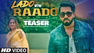 Song Teaser ► LADO VS RAADO | Johny Seth | Full Video Releasing on 6 January 2019