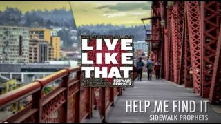 Watch Sidewalk Prophets Help Me Find It video