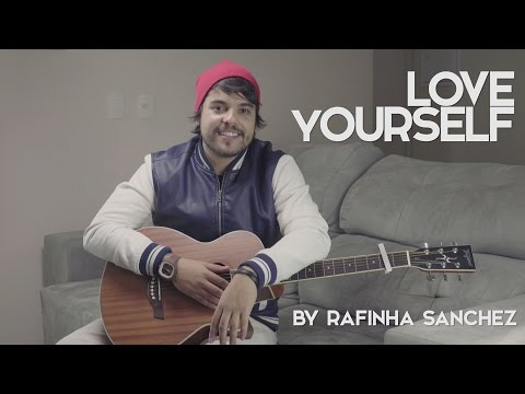 Rafinha Sanchez - Love Yourself (Cover Justin Bieber)