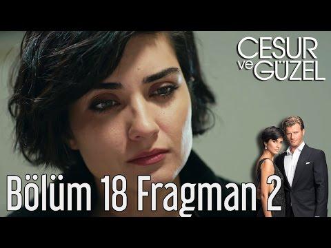 Cesur ve Güzel 18. Bölüm 2. Fragman
