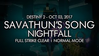 Destiny 2 - Nightfall: Savathun's Song - Full Strike Clear Gameplay (Week Five)