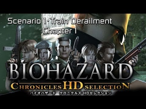 Biohazard Chronicle Selection HD [Umbrella Chronicle] - Scenario 1・Train Derailment・Chapter 1