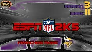 MWG -- ESPN NFL 2K5 -- Vikings Franchise Mode, S3 W11