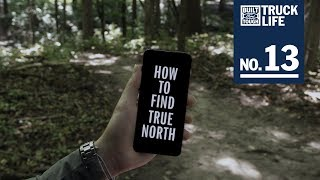 Truck Life: How to Find True North | Ford
