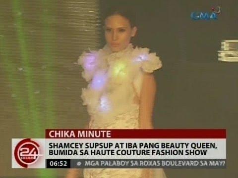 24 Oras: Shamcey Supsup at iba pang beauty queen, bumida sa Haute Couture Fashion Show