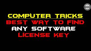 Find Any Software License Key in Windows 7/8/10 Free | Computer Tricks | Gangs Of Coder | 2018