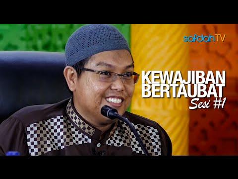 Kajian Islam: Sesi#1 - Kewajiban Bertaubat - Ustadz Firanda Andirdja, MA
