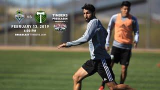 Seattle Sounders FC vs Portland Timbers | Preseason | Feb 13, 2019