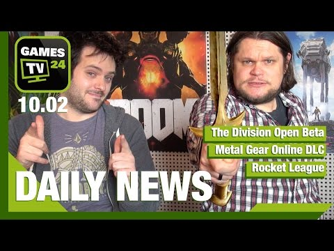 The Divsion, Rocket League, Metal Gear Online | Games TV 24 Daily - 10.02.2016
