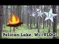 Memorial Weekend Vlog! (Pelican Lake, Wi)