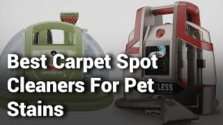 4 Best Carpet Spot Cleaners For Pet Stains 2019 - Do Not Buy Carpet Cleaner Before Watching - Review