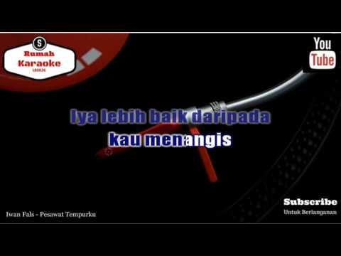 Karaoke Iwan Fals - Pesawat Tempurku