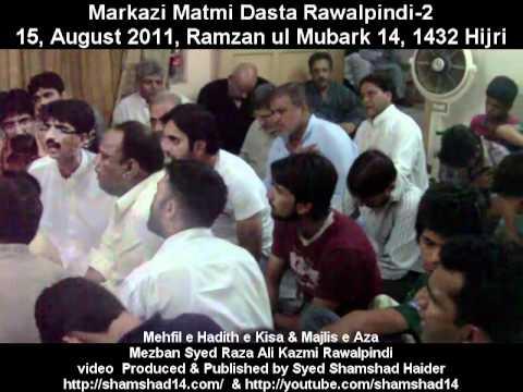 Markazi Matmi Dasta Rawalpindi-2 150811 At Residence of Syed Syed Raza Ali Kazmi Rawalpindi....