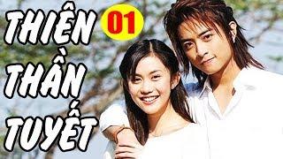 Thiên Thần Tuyết - Tập 1   Thuyết Minh   Phim Bộ Tình Cảm Ngôn Tình Đài Loan Hay Nhất