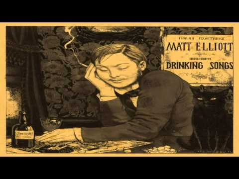 Matt Elliott - Whats Wrong