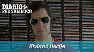 Elvis no  Recife