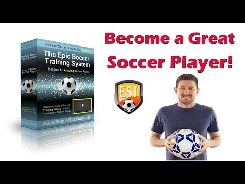 How to Become A Better Soccer Player with Epic Soccer Training Program