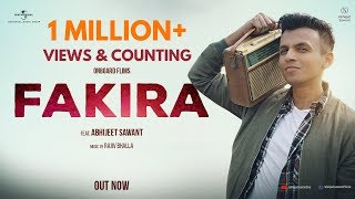 Fakira | Abhijeet Sawant | Official Music Video 2018