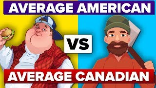 Average American vs Average Canadian - How Do They Compare? People Comparison
