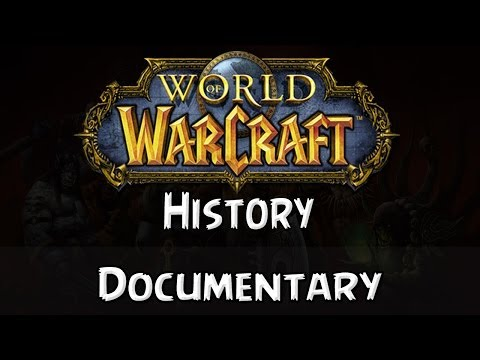 The History of Warcraft (Documentary)