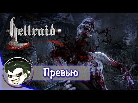 Hellraid - Превью игры