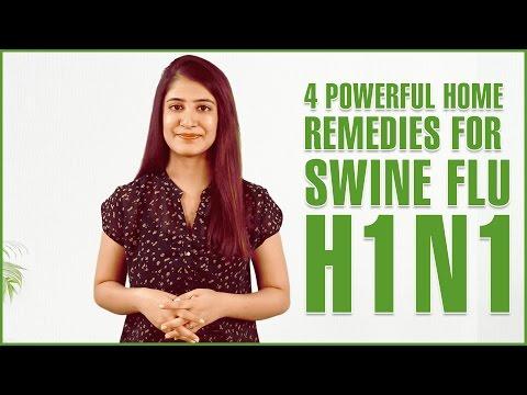 4 Best Home Remedies For SWINE FLU TREATMENT - H1N1 INFLUENZA
