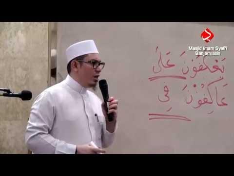 Pembahasan Seputar I'tikaf - Ustadz Ahmad Zainuddin Al Banjary